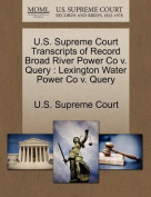 U.S. Supreme Court Transcripts of Record Broad River Power Co V. Query