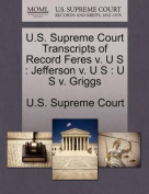 U.S. Supreme Court Transcripts of Record Feres V. U S