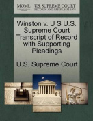 Winston V. U S U.S. Supreme Court Transcript of Record with Supporting Pleadings