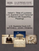 Hebert V. State of Louisiana U.S. Supreme Court Transcript of Record with Supporting Pleadings