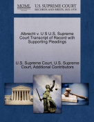 Albrecht V. U S U.S. Supreme Court Transcript of Record with Supporting Pleadings
