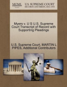 Myers V. U S U.S. Supreme Court Transcript of Record with Supporting Pleadings