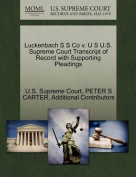 Luckenbach S S Co V. U S U.S. Supreme Court Transcript of Record with Supporting Pleadings
