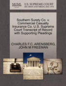 Southern Surety Co. V. Commercial Casualty Insurance Co. U.S. Supreme Court Transcript of Record with Supporting Pleadings