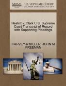 Nesbitt V. Clark U.S. Supreme Court Transcript of Record with Supporting Pleadings
