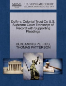 Duffy V. Colonial Trust Co U.S. Supreme Court Transcript of Record with Supporting Pleadings