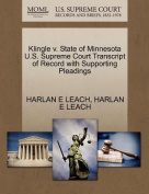 Klingle V. State of Minnesota U.S. Supreme Court Transcript of Record with Supporting Pleadings