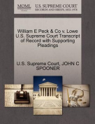 William E Peck & Co V. Lowe U.S. Supreme Court Transcript of Record with Supporting Pleadings