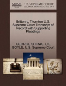 Britton V. Thornton U.S. Supreme Court Transcript of Record with Supporting Pleadings