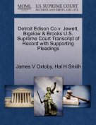 Detroit Edison Co V. Jewett, Bigelow & Brooks U.S. Supreme Court Transcript of Record with Supporting Pleadings