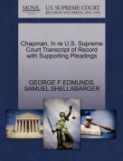 Chapman, in Re U.S. Supreme Court Transcript of Record with Supporting Pleadings