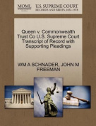 Queen V. Commonwealth Trust Co U.S. Supreme Court Transcript of Record with Supporting Pleadings