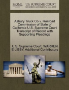 Asbury Truck Co V. Railroad Commission of State of California U.S. Supreme Court Transcript of Record with Supporting Pleadings