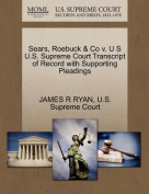 Sears, Roebuck & Co V. U S U.S. Supreme Court Transcript of Record with Supporting Pleadings