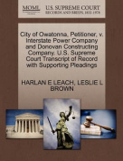City of Owatonna, Petitioner, V. Interstate Power Company and Donovan Constructing Company. U.S. Supreme Court Transcript of Record with Supporting Pleadings