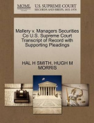 Mallery V. Managers Securities Co U.S. Supreme Court Transcript of Record with Supporting Pleadings