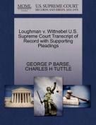 Loughman V. Wittnebel U.S. Supreme Court Transcript of Record with Supporting Pleadings