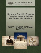Hudson V. Fort U.S. Supreme Court Transcript of Record with Supporting Pleadings