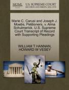 Marie C. Carusi and Joseph J. Moebs, Petitioners, V. Alma Schulmerick. U.S. Supreme Court Transcript of Record with Supporting Pleadings