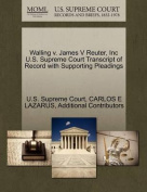 Walling V. James V Reuter, Inc U.S. Supreme Court Transcript of Record with Supporting Pleadings
