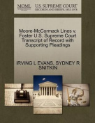 Moore-McCormack Lines V. Foster U.S. Supreme Court Transcript of Record with Supporting Pleadings