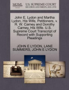 John E. Lydon and Martha Lydon, His Wife, Petitioners, V. R. W. Carney and Dorothy Carney, His Wife. U.S. Supreme Court Transcript of Record with Supporting Pleadings