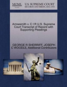 Arrowsmith V. C I R U.S. Supreme Court Transcript of Record with Supporting Pleadings