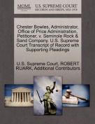 Chester Bowles, Administrator, Office of Price Administration, Petitioner, V. Seminole Rock & Sand Company. U.S. Supreme Court Transcript of Record with Supporting Pleadings