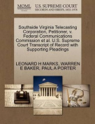 Southside Virginia Telecasting Corporation, Petitioner, V. Federal Communications Commission et al. U.S. Supreme Court Transcript of Record with Supporting Pleadings