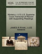 Winters V. U S U.S. Supreme Court Transcript of Record with Supporting Pleadings