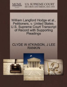William Langford Hodge et al., Petitioners, V. United States. U.S. Supreme Court Transcript of Record with Supporting Pleadings