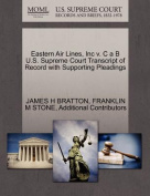 Eastern Air Lines, Inc V. C A B U.S. Supreme Court Transcript of Record with Supporting Pleadings