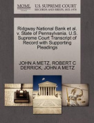 Ridgway National Bank et al. V. State of Pennsylvania. U.S. Supreme Court Transcript of Record with Supporting Pleadings