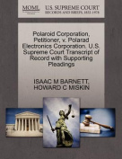 Polaroid Corporation, Petitioner, V. Polarad Electronics Corporation. U.S. Supreme Court Transcript of Record with Supporting Pleadings
