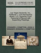 Las Vegas Hacienda, Inc., Petitioner V. Civil Aeronautics Board. U.S. Supreme Court Transcript of Record with Supporting Pleadings