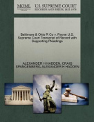 Baltimore & Ohio R Co V. Payne U.S. Supreme Court Transcript of Record with Supporting Pleadings