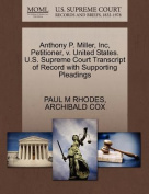 Anthony P. Miller, Inc, Petitioner, V. United States. U.S. Supreme Court Transcript of Record with Supporting Pleadings