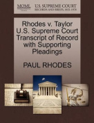 Rhodes V. Taylor U.S. Supreme Court Transcript of Record with Supporting Pleadings
