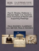 Paul E. Rhodes, Petitioner, V. Maurice Sigler. U.S. Supreme Court Transcript of Record with Supporting Pleadings