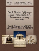Paul E. Rhodes, Petitioner, V. Norval Houston et al. U.S. Supreme Court Transcript of Record with Supporting Pleadings