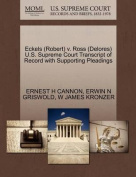 Eckels (Robert) V. Ross (Delores) U.S. Supreme Court Transcript of Record with Supporting Pleadings