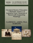 Cleveland Board of Education V. Masheter (Pearl) U.S. Supreme Court Transcript of Record with Supporting Pleadings