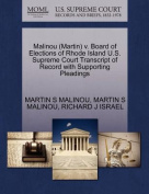Malinou (Martin) V. Board of Elections of Rhode Island U.S. Supreme Court Transcript of Record with Supporting Pleadings