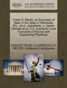 Frank O. Marsh, as Secretary of State of the State of Nebraska, Etc., et al., Appellants, V. James Dworak et al. U.S. Supreme Court Transcript of Record with Supporting Pleadings