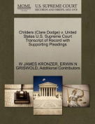 Childers (Clare Dodge) V. United States U.S. Supreme Court Transcript of Record with Supporting Pleadings