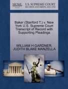 Baker (Stanford T.) V. New York U.S. Supreme Court Transcript of Record with Supporting Pleadings