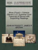 Bloss (Floyd) V. Dykema (Steven) U.S. Supreme Court Transcript of Record with Supporting Pleadings