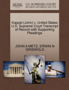 Kappel (John) V. United States U.S. Supreme Court Transcript of Record with Supporting Pleadings