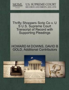 Thrifty Shoppers Scrip Co V. U S U.S. Supreme Court Transcript of Record with Supporting Pleadings