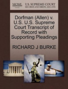 Dorfman (Allen) V. U.S. U.S. Supreme Court Transcript of Record with Supporting Pleadings